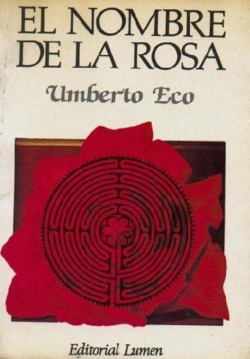 Umberto Eco el nombre de la rosa